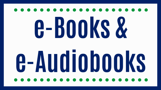 eBooks and E audiobooks